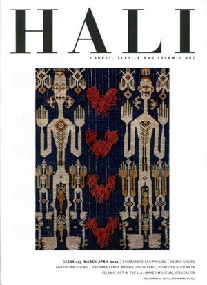 HALI: CARPET, TEXTILE AND ISLAMIC ART: ISSUE 115 MARCH-APRIL 2001.