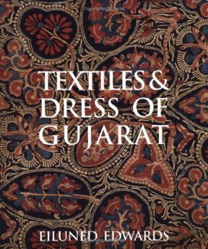 Textiles And Dress Of Gujarat