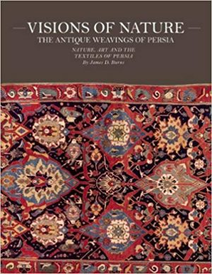 Visions Of Nature: The Antique Weavings Of Persia
