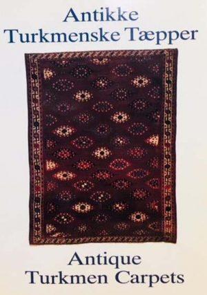 Antique Turkmen Carpets / Antikke Turkmenske Taepper