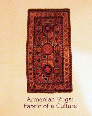 Armenian Rugs: Fabric of a Culture