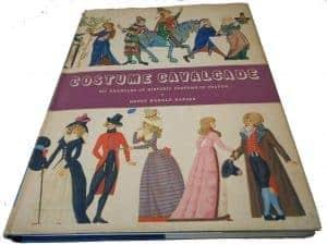Costume cavalcade: 689 examples of historic costume in colour