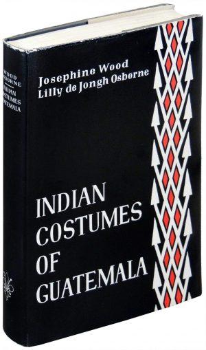 Indian costumes of Guatemala