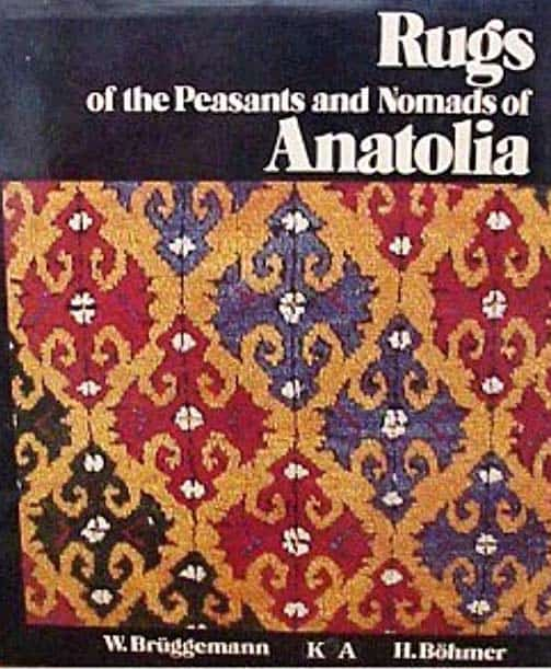 Rugs Of The Peasants And Nomads Of Anatolia