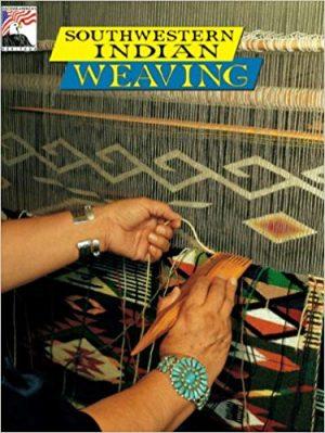 Southwestern Indian Weaving (Kc Publications)