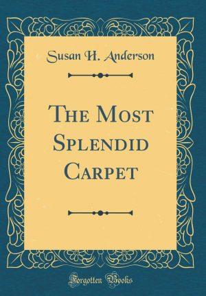 The Most Splendid Carpet