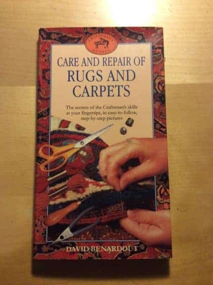 Care and Repair of Rugs and Carpets (Craftsmen's Guides)