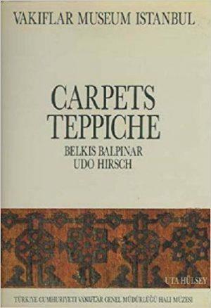 Carpets Of The Vakiflar Museum Istanbul = Teppiche Des Vakiflar-Museums Istanbul