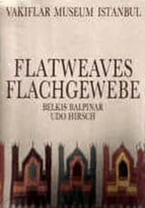 Flatweaves of the Vakiflar Museum Istanbul - Flachgewebe