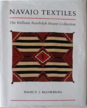 Navajo Textiles: The William Randolph Hearst Collection