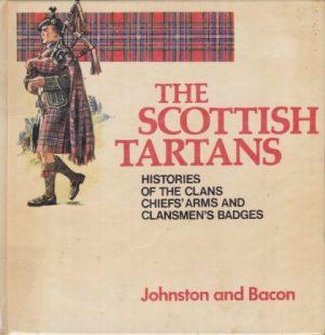 Scottish Tartans Histories of the Clans (Johnston & Bacon Clan Histories)