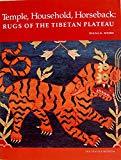 Temple Household Horseback: Rugs of the Tibetan Plateau