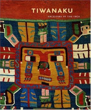 Tiwanaku: Ancestors Of The Inca