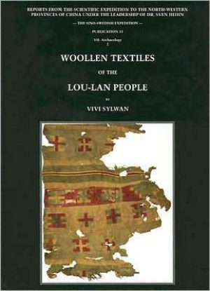 Woolen Textiles From Lou-Lan: Reports from the Scientific Expedition to the North