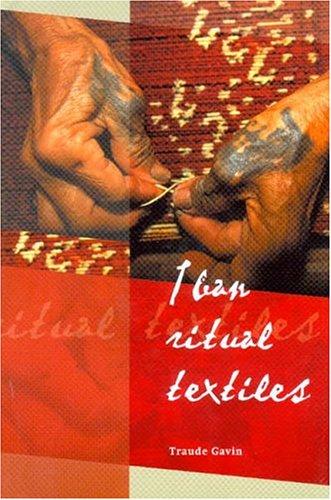 Iban Ritual Textiles