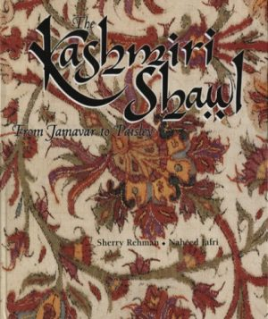 The Kashmiri Shawl: From Jamavar to Paisley