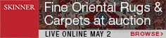 Skinner Fine Oriental Rugs & Carpets 2 May 2021